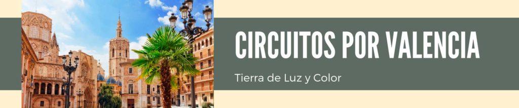 Circuitos por Comunidad Valenciana