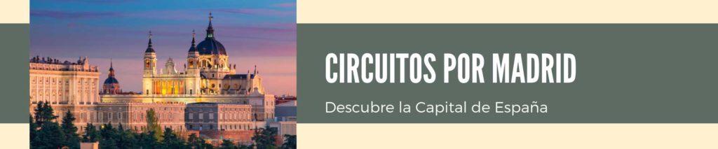 Circuitos por Madrid y Alrededores