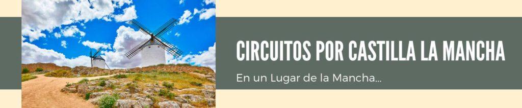 Circuitos por Castilla la Mancha